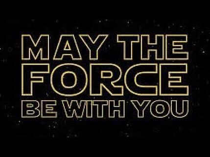 1 May the force be with you