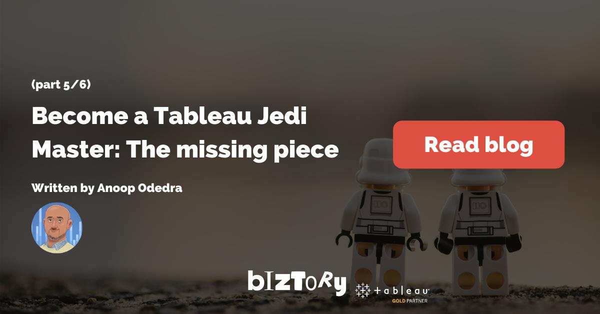 Biztory Blog - Tableau Jedi (part 5_6)