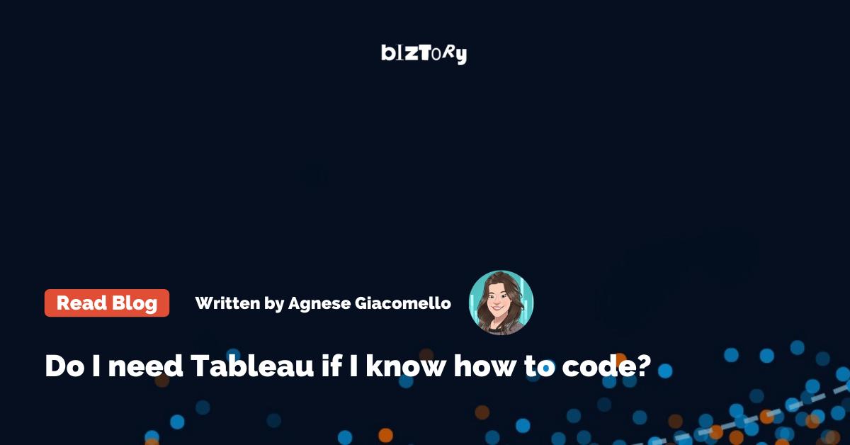 Do I need Tableau if I know how to code