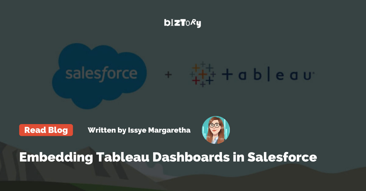 Embedding Tableau Dashboards in Salesforce