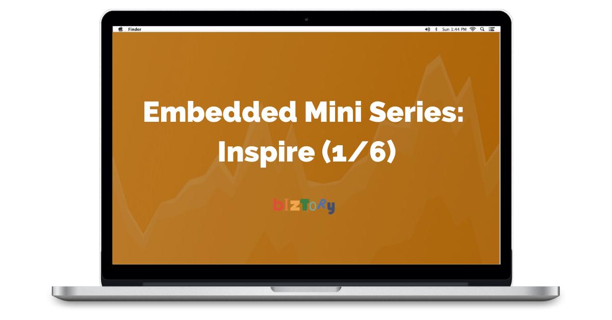 Embedded Mini Series - Inspire - Biztory